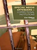 Special Needs Offenders in Correctional Institutions 1st Edition
