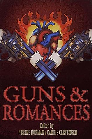 book cover of Guns & Romances