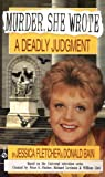 Murder, She Wrote: a Deadly Judgment