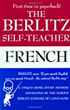 img - for The Berlitz Self-Teacher -- French: A Unique Home-Study Method Developed by the Famous Berlitz Schools of Language book / textbook / text book