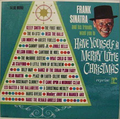Frank Sinatra and His Friends Want You to Have Yourself a Merry Little - Hilo Stores Mall