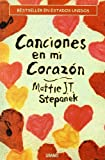 Canciones en Mi Corazon, Mattie J. T. Stepanek, 8479535024