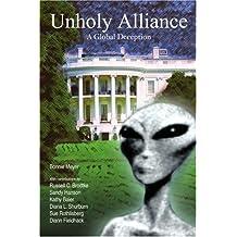 Unholy Alliance: A Global Deception by Bonnie Meyer (2007-03-25)