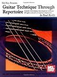 Guitar Technique Through Repertoire, Paul Reilly, 0786654317