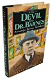 img - for The Devil and Dr. Barnes: Portrait of an American Art Collector 1st edition by Greenfeld, Howard (1987) Hardcover book / textbook / text book