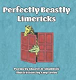 img - for Perfectly Beastly Limericks book / textbook / text book