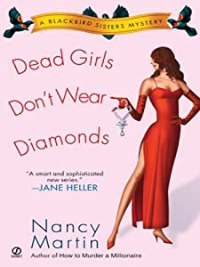 Dead Girls Don't Wear Diamonds: A Blackbird Sisters Mystery (The Blackbird Sisters Mystery Series Book 2)