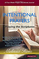 Intentional Prayers - Praying the Scriptures: A Four-Week Prayer Devotional Journal - Two Paperback