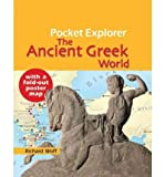 img - for [The Ancient Greek World (Pocket Explorer)] [Author: Woff, Deputy Head Education and Information Department Richard] [September, 2010] book / textbook / text book
