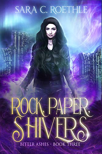 Rock, Paper, Shivers (Bitter Ashes Book 3)