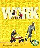 Work, Sally M. Walker and Roseann Feldmann, 082252211X