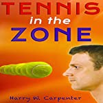 Tennis in the Zone   Harry Carpenter