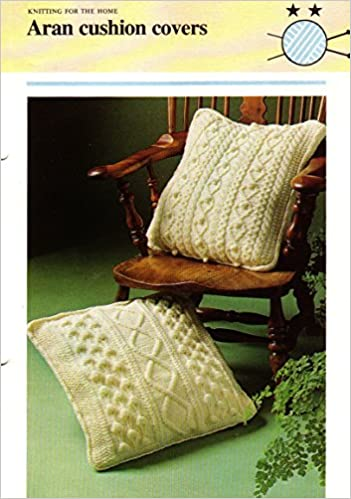 Knitting Pattern Aran Cushion Covers Knitting For The Home Amazon