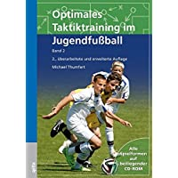 Optimales Taktiktraining im Jugendfußball: Band 2