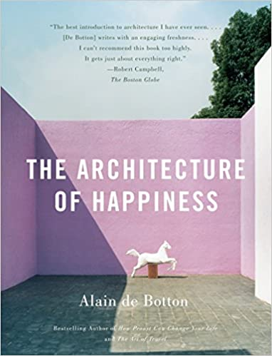 Image result for the architecture of happiness