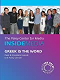 Greek is the Word: Live at the Paley Center