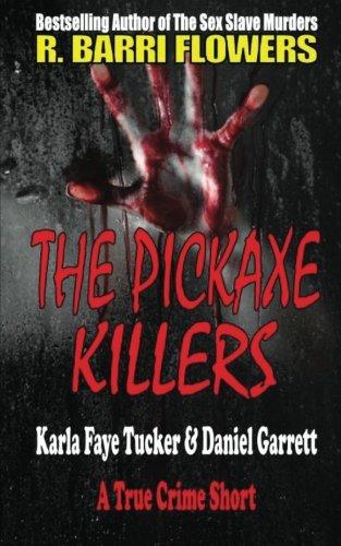 The Pickaxe Killers: Karla Faye Tucker & Daniel Garrett (A True Crime Short)
