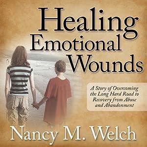 Healing Emotional Wounds Audiobook