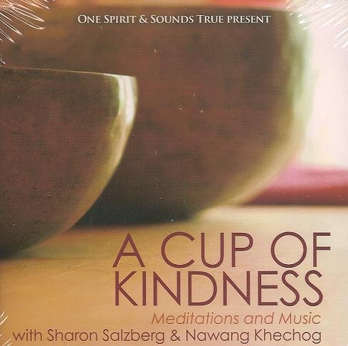 A Cup of Kindness: Meditations and Music