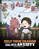 Help Your Dragon Deal With Anxiety: Train Your