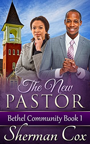 Search : The New Pastor (Bethel Community Book 1)
