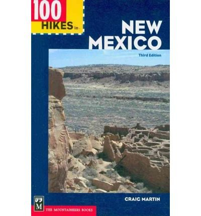 Download [100 Hikes in New Mexico] (By: Craig Martin) [published: March, 2010] pdf