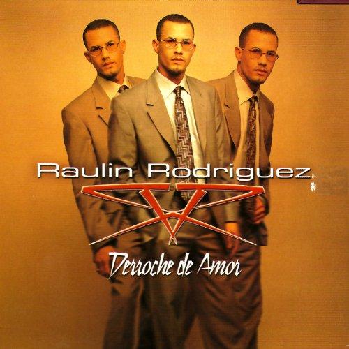 Raulin Rodriguez Stream or buy for $0.99 · Me Pregunto Porque
