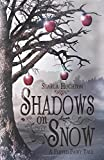 """Shadows on Snow A Flipped Fairy Tale (Flipped Fairy Tales)"" av Starla Huchton"