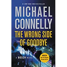 The Wrong Side of Goodbye (A Harry Bosch Novel Book 21)