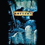 Rotters   Daniel Kraus