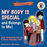 Download My Body Is Special and Belongs to Me! (The Safe & Smart Series) in PDF ePUB Free Online