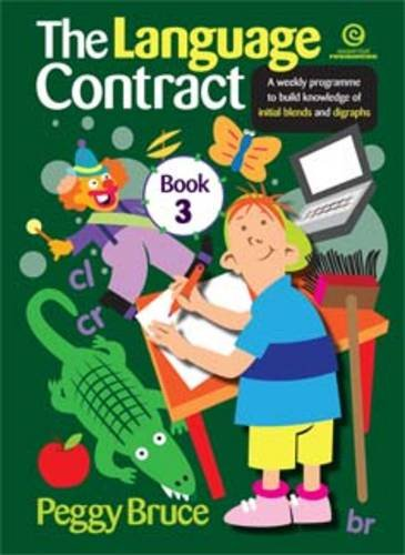 Download The Language Contract: A Weekly Programme to Build Knowledge of Initial Blends and Digraphs Book 3 PDF