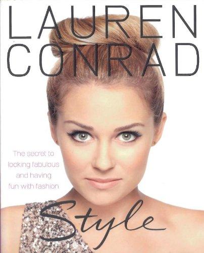 Download Lauren Conrad - Style. Lauren Conrad with Elise Loehnen ebook