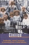 The Way We Civilize, Rosalind Kidd, 070222961X