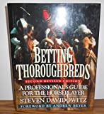 Betting Thoroughbreds, Steven Davidowitz, 0525939512