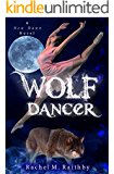 Wolf Dancer (A New Dawn Novel Book 2)