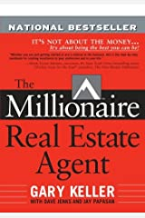 The Millionaire Real Estate Agent: It's Not About the Money...It's About Being the Best You Can Be! Paperback