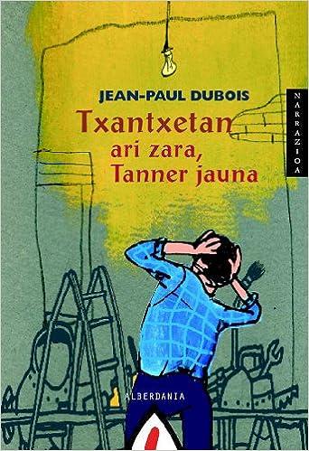 Txantxetan Ari Zara Tanner Jauna Jean Paul Dubois