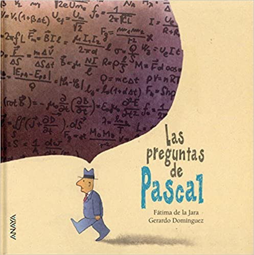 Las Preguntas De Pascal (Literatura Infantil (6-11 Años) -