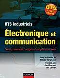 Image de Électronique et communication BTS: Cours, exercices corrigés et bonus web