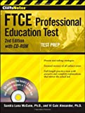 img - for CliffsNotes FTCE Professional Education Test withCD-ROM, 2nd Edition (CliffsNotes (Paperback)) book / textbook / text book