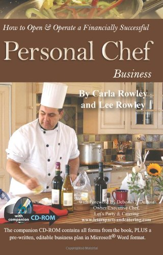 How to Open & Operate a Financially Successful Personal Chef Business: With Companion CD - ROM