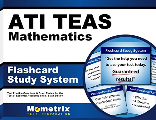 ATI TEAS Mathematics Flashcard Study System: TEAS 6 Test Practice Questions & Exam Review for the Test of Essential Academic Skills, Sixth Edition (Cards)