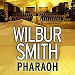 Pharaoh   Wilbur Smith