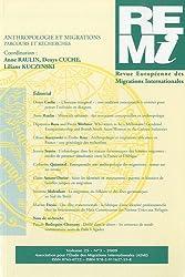 Revue européenne des migrations internationales, Volume 25, N° 3, 200 : Anthropologie et migration, parcours et recherches