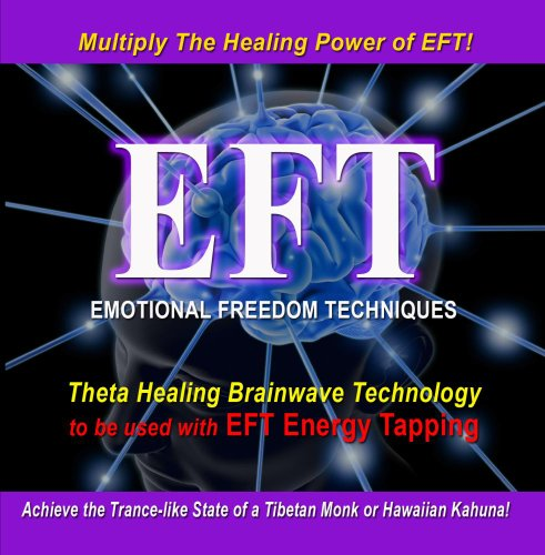 Theta Healing Brainwave to use with EFT Emotional Freedom Techniques Energy Tapping