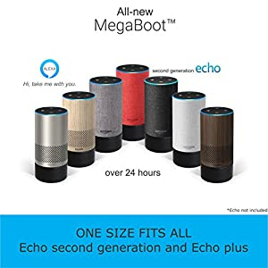All-new MegaBoot ( WORKS WITH ECHO 2nd GENERATION AND ECHO PLUS) | With over 24 HOURS of battery life| Battery Base | Alexa
