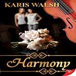 Harmony | Karis Walsh