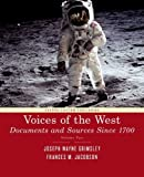img - for Voices of The West : Documents and Sources Since 1700 book / textbook / text book