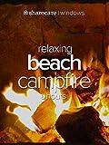 Relaxing Beach Campfire 5 hours
